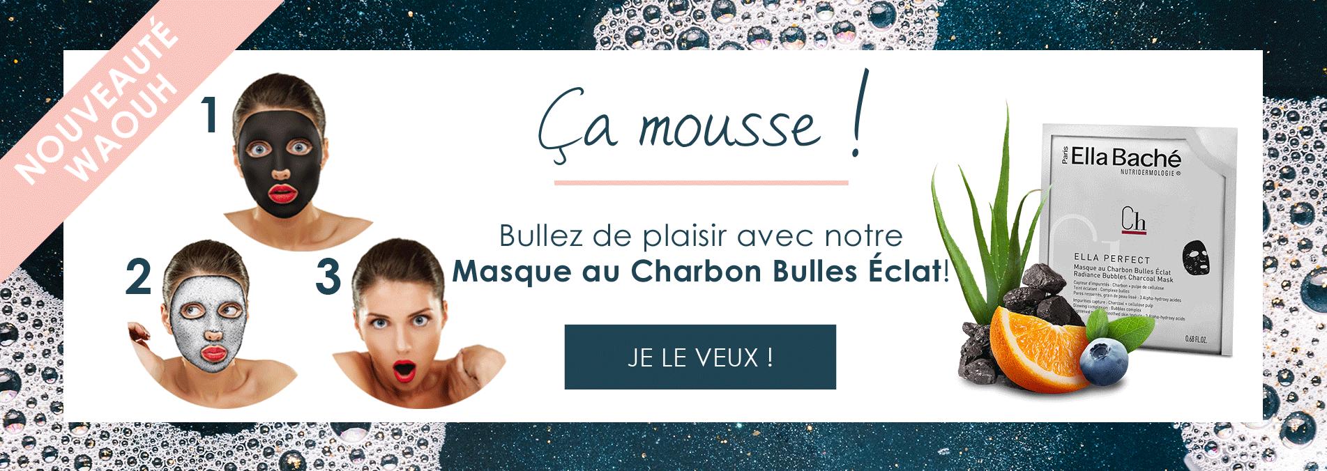 Découvrez notre tout nouveau Masque au Charbon Bulles Eclat...ca va pétiller de plaisir!