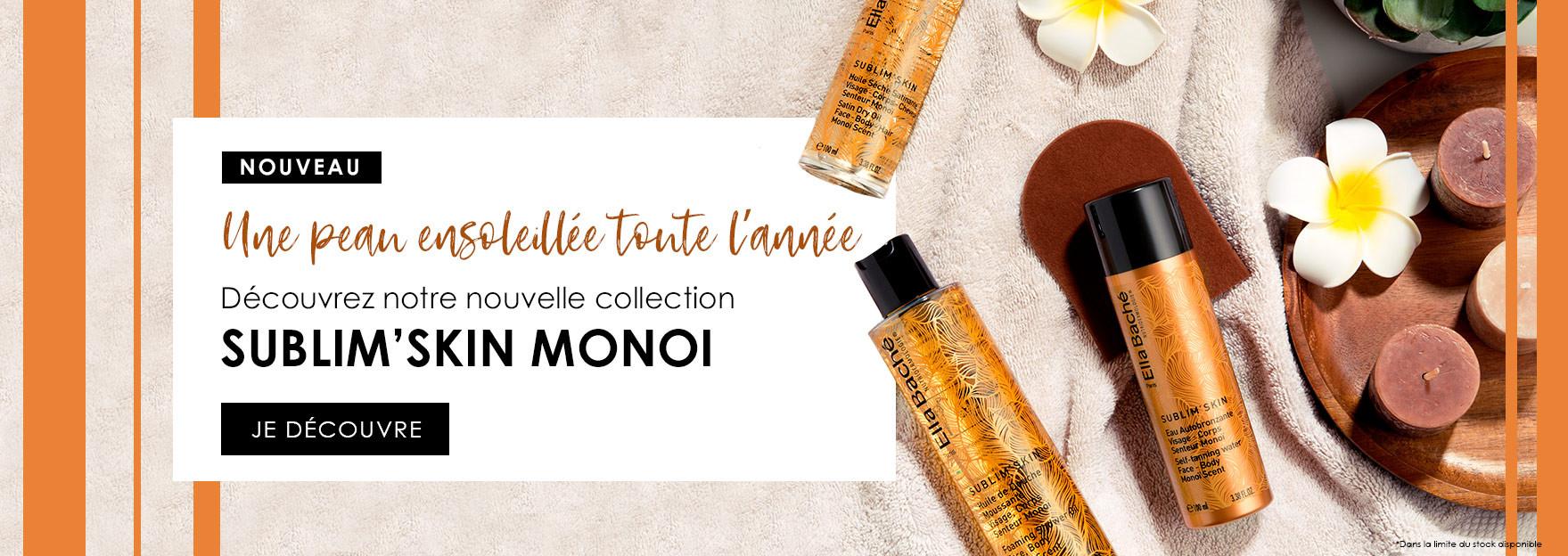 Collection Sublim'Skin Monoi