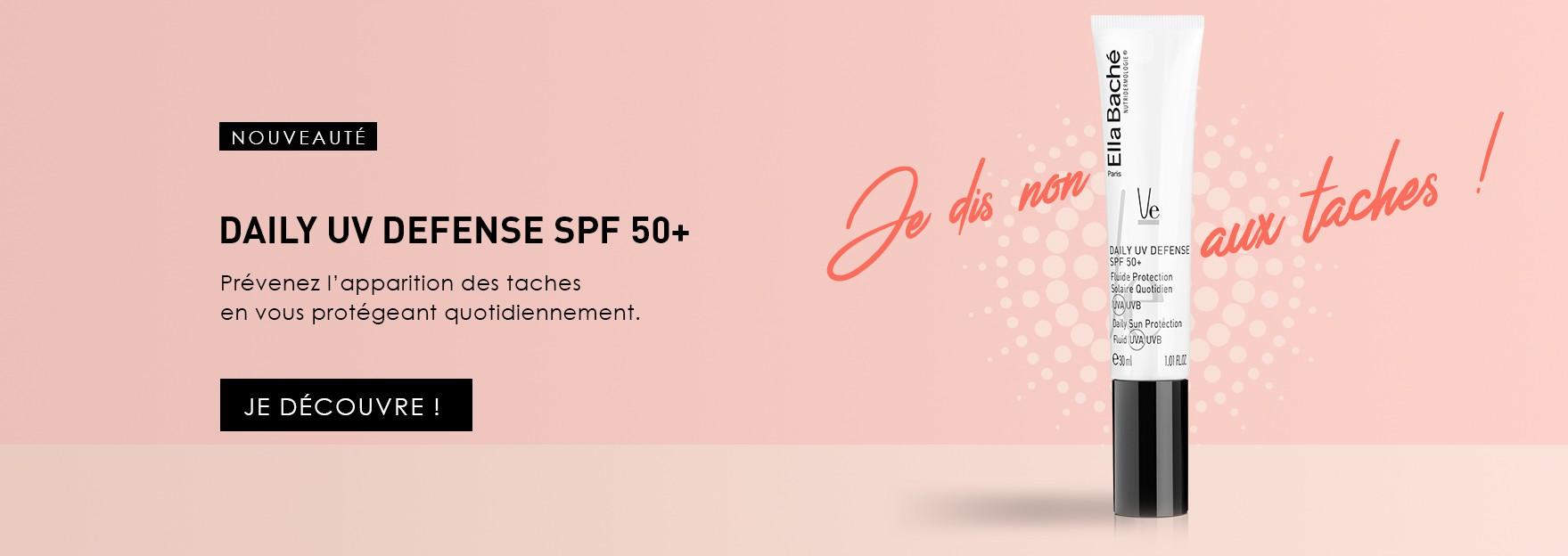Nouveau : Fluide Daily UV Defense SPF 50+